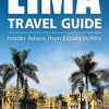 Lima Travel Guide Review